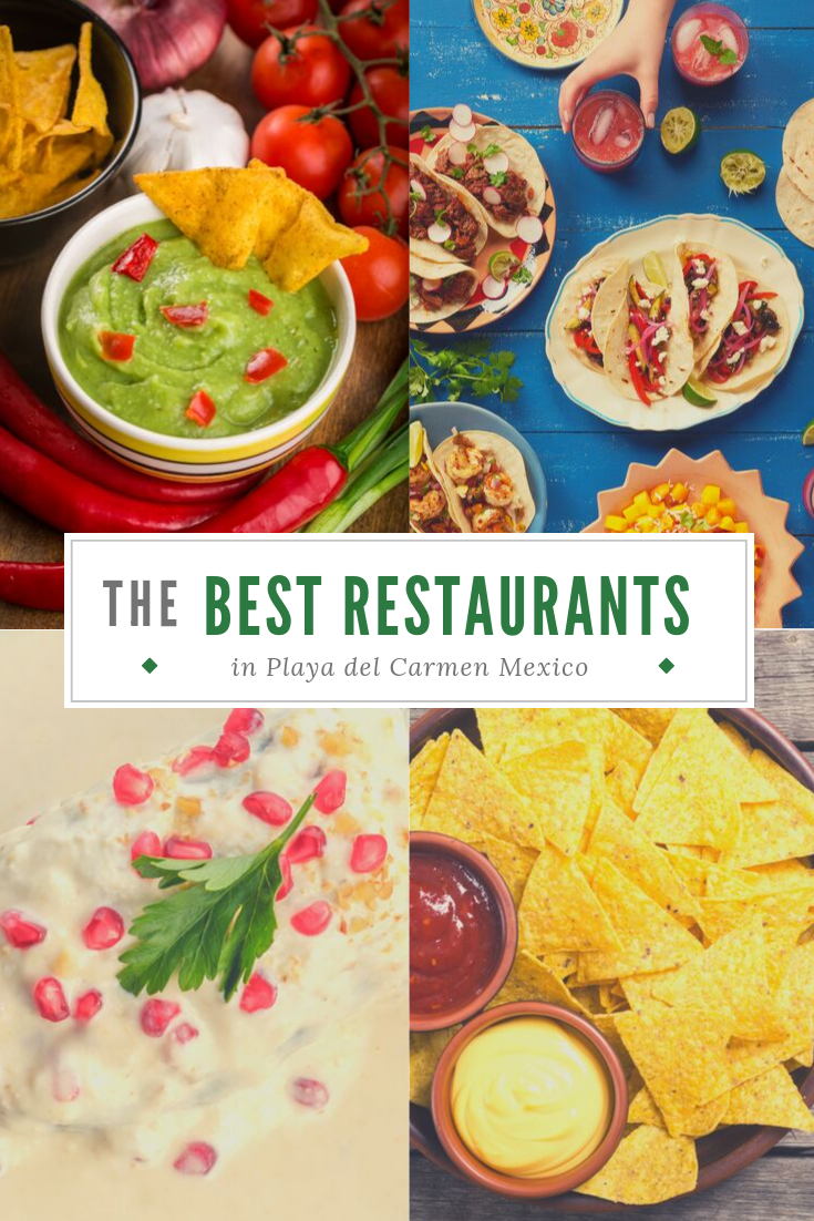 THE BEST RESTAURANTS IN PLAYA DEL CARMEN MEXICO